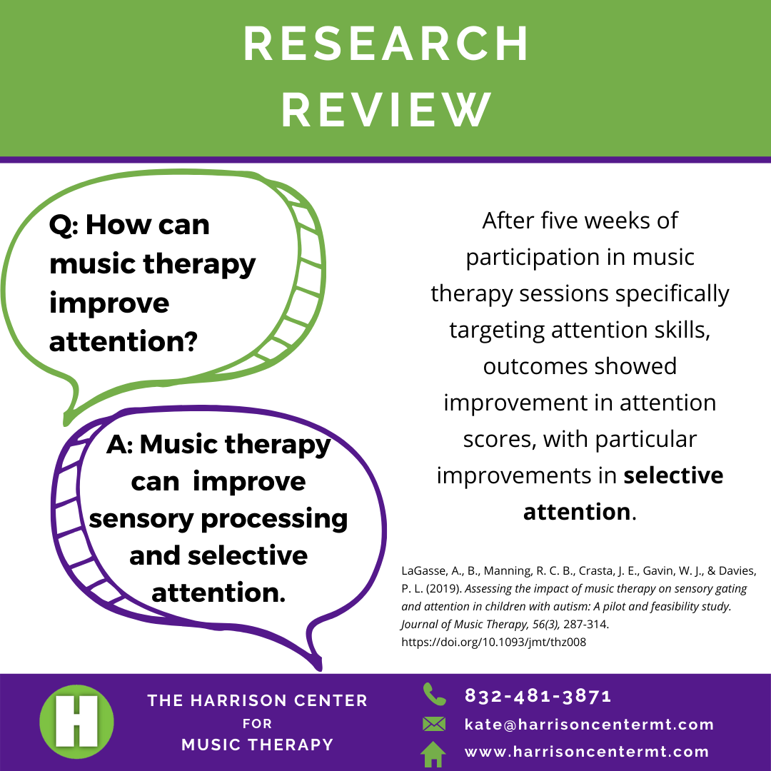 How can music therapy improve attention?